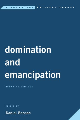 Cover Image of the book titled Domination and Emancipation