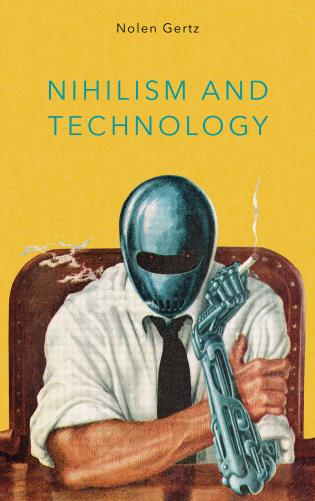 Cover image for the book Nihilism and Technology