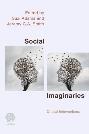 Cover image for the book Social Imaginaries: Critical Interventions