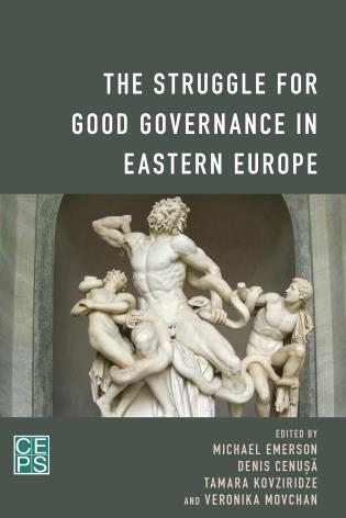 Cover image for the book The Struggle for Good Governance in Eastern Europe