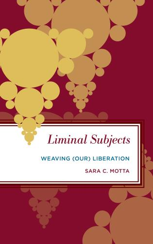 Cover image for the book Liminal Subjects: Weaving (Our) Liberation