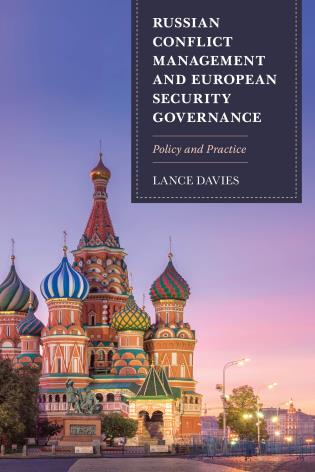 Cover image for the book Russian Conflict Management and European Security Governance: Policy and Practice