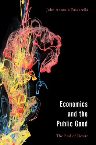 Cover Image of the book titled Economics and the Public Good