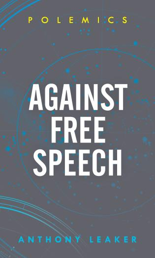 Cover image for the book Against Free Speech