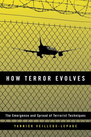 Cover image for the book How Terror Evolves: The Emergence and Spread of Terrorist Techniques