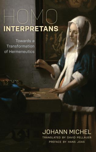 Cover image for the book Homo Interpretans: Towards a Transformation of Hermeneutics