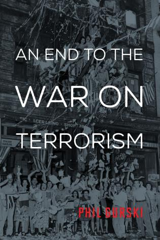 Cover image for the book An End to the War on Terrorism