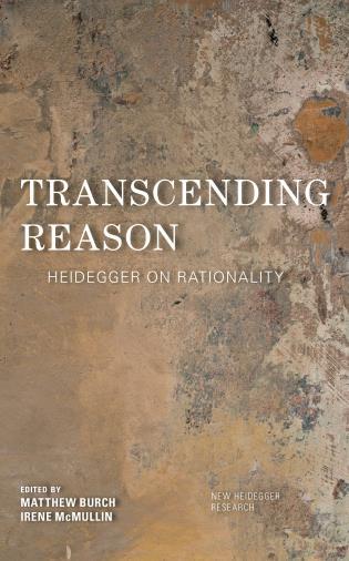 Cover image for the book Transcending Reason: Heidegger on Rationality