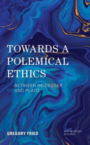 Cover image for the book Towards a Polemical Ethics: Between Heidegger and Plato