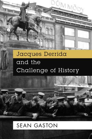 Cover image for the book Jacques Derrida and the Challenge of History