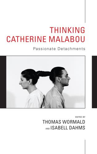 Cover image for the book Thinking Catherine Malabou: Passionate Detachments