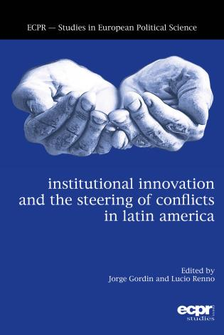 Cover image for the book Institutional Innovation and the Steering of Conflicts in Latin America