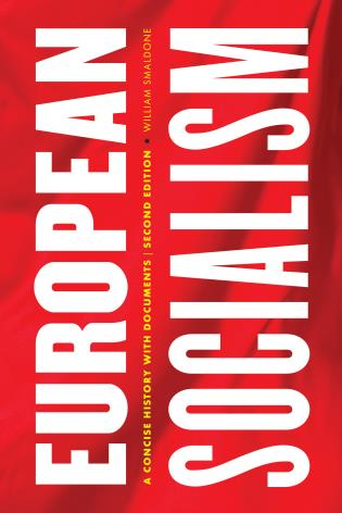 Cover image for the book European Socialism: A Concise History with Documents, Second Edition