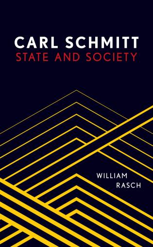 Cover image for the book Carl Schmitt: State and Society