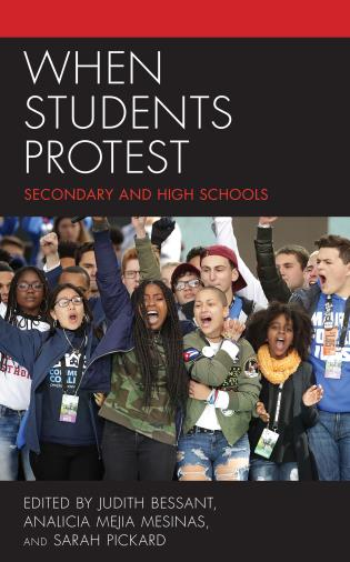 Cover image for the book When Students Protest: Secondary and High Schools