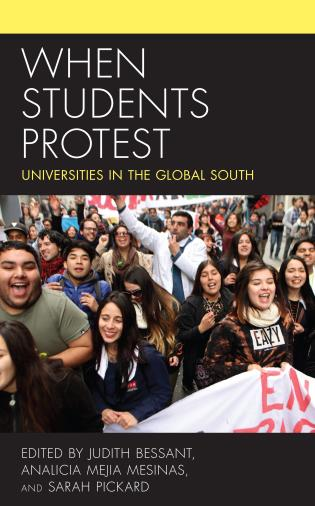 Cover image for the book When Students Protest: Universities in the Global South