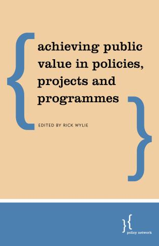 Cover image for the book Public Value Management: Institutional Design and Decision for the Common Good