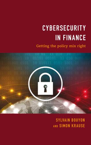 Cover image for the book Cybersecurity in Finance: Getting the Policy Mix Right