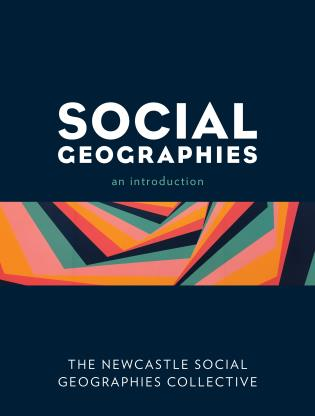 Cover image for the book Social Geographies: An Introduction