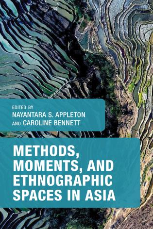 Cover image for the book Methods, Moments, and Ethnographic Spaces in Asia