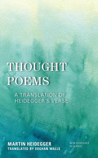 Thought Poems: A Translation of Heidegger's Verse Book Cover