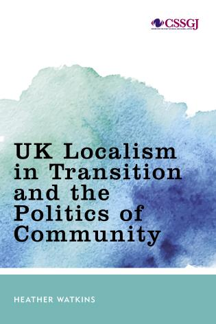 Cover image for the book UK Localism in Transition and the Politics of Community