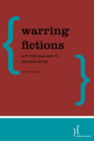 Cover image for the book Warring Fictions: Left Populism and its Defining Myths