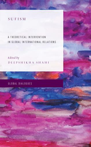 Cover image for the book Sufism: A Theoretical Intervention in Global International Relations
