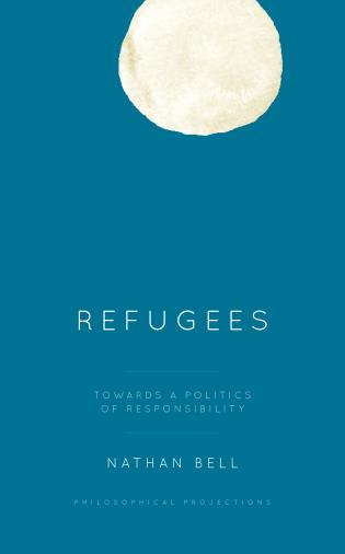 Cover image for the book Refugees: Towards a Politics of Responsibility
