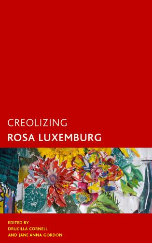 Cover image for the book Creolizing Rosa Luxemburg