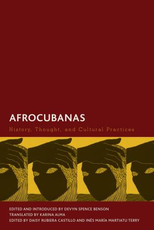 Cover image for the book Afrocubanas: History, Thought, and Cultural Practices