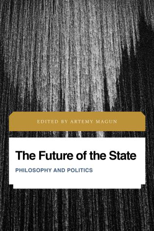 Cover image for the book The Future of the State: Philosophy and Politics
