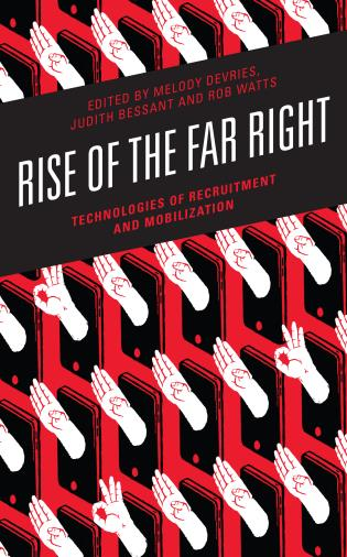 Cover image for the book Rise of the Far Right: Technologies of Recruitment and Mobilization