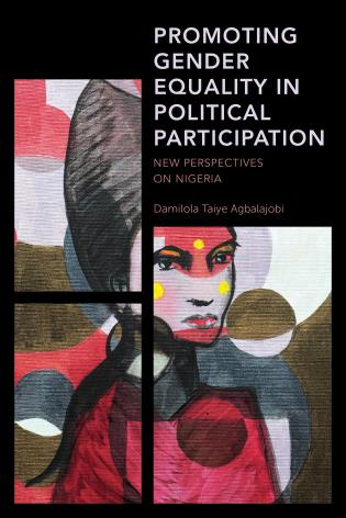 Cover image for the book Promoting Gender Equality in Political Participation: New Perspectives on Nigeria
