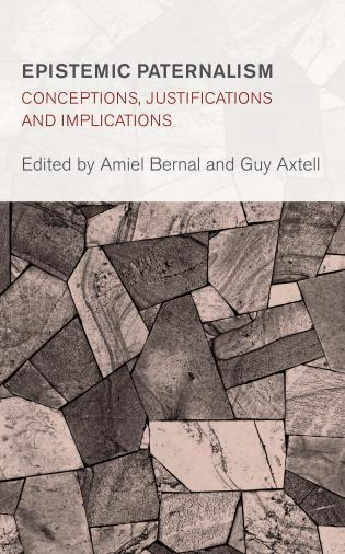 Cover image for the book Epistemic Paternalism: Conceptions, Justifications and Implications