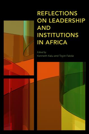 Cover image for the book Reflections on Leadership and Institutions in Africa
