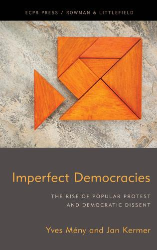 Cover image for the book Imperfect Democracies: The Rise of Popular Protest and Democratic Dissent
