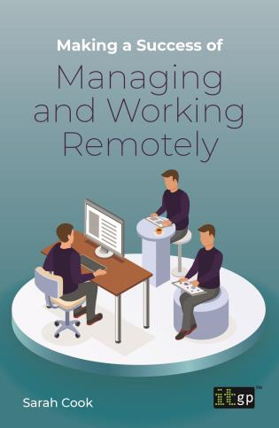 Cover image for the book Making a Success of Managing and Working Remotely