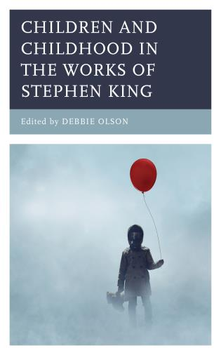 Cover image for the book Children and Childhood in the Works of Stephen King