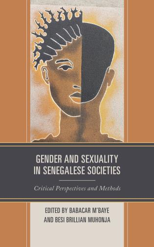 Cover image for the book Gender and Sexuality in Senegalese Societies: Critical Perspectives and Methods