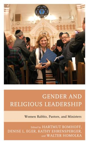 Cover image for the book Gender and Religious Leadership: Women Rabbis, Pastors, and Ministers