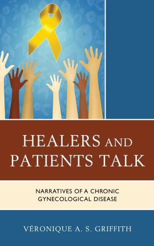 Cover image for the book Healers and Patients Talk: Narratives of a Chronic Gynecological Disease