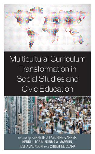 Cover image for the book Multicultural Curriculum Transformation in Social Studies and Civic Education