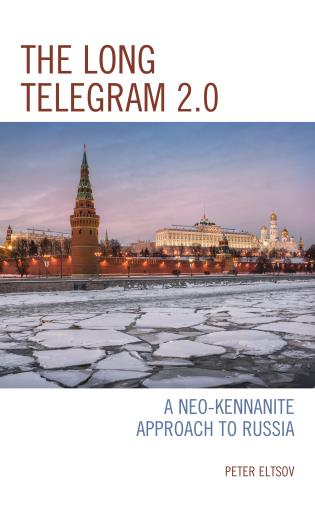 Cover image for the book The Long Telegram 2.0: A Neo-Kennanite Approach to Russia