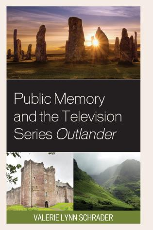 Cover image for the book Public Memory and the Television Series Outlander
