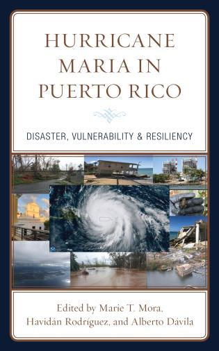 Cover image for the book Hurricane Maria in Puerto Rico: Disaster, Vulnerability & Resiliency