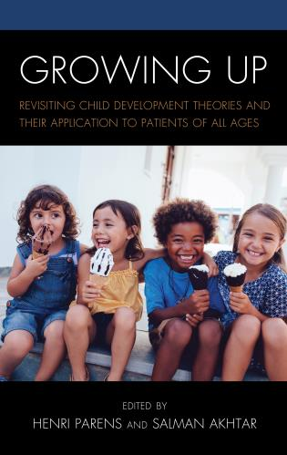 Cover image for the book Growing Up: Revisiting Child Development Theories and their Application to Patients of all Ages