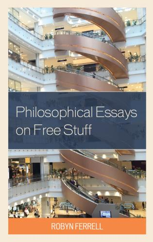 Cover image for the book Philosophical Essays on Free Stuff