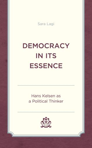 Cover image for the book Democracy in Its Essence: Hans Kelsen as A Political Thinker