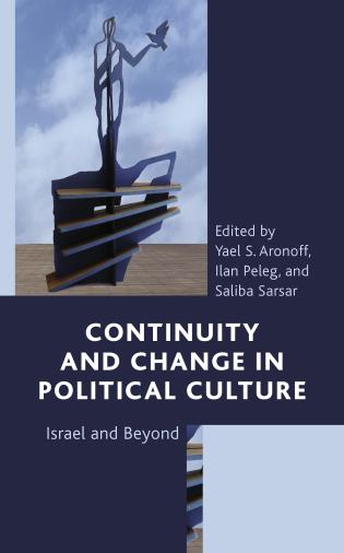 Cover image for the book Continuity and Change in Political Culture: Israel and Beyond